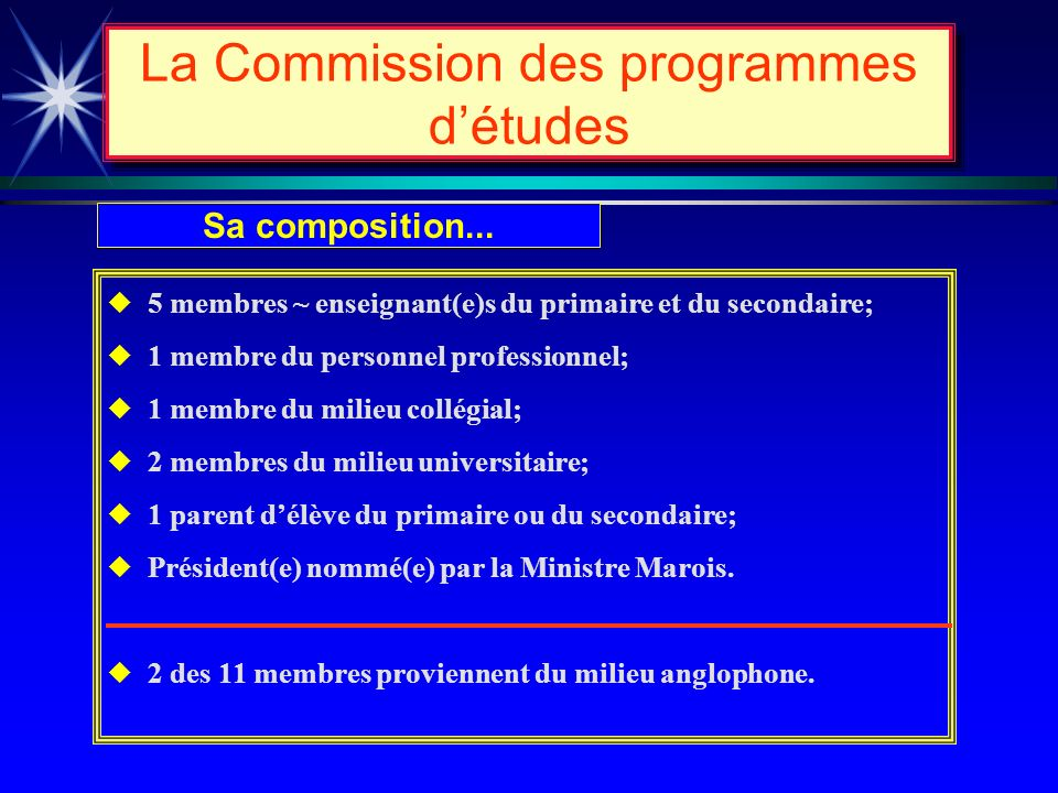 La Commission des programmes détudes Sa mission...