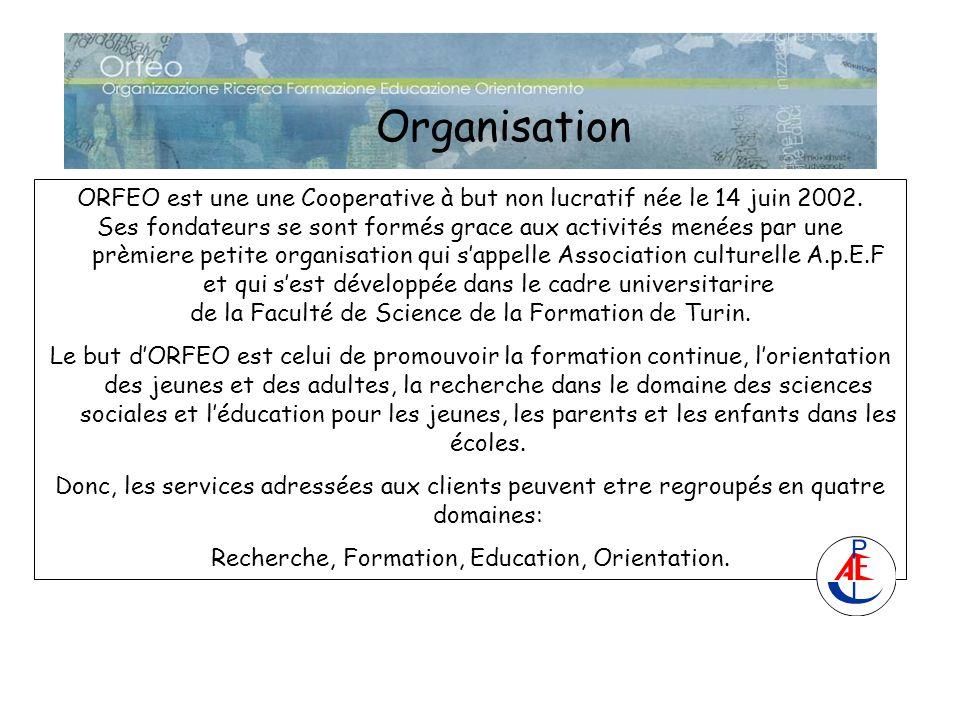 Organisation ORFEO est une une Cooperative à but non lucratif née le 14 juin 2002. Ses fondateurs se sont formés grace aux activités menées par une pr