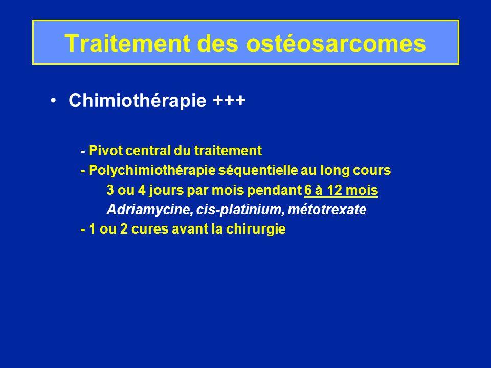 Chimiothérapie +++ - Pivot central du traitement - Polychimiothérapie séquentielle au long cours 3 ou 4 jours par mois pendant 6 à 12 mois Adriamycine