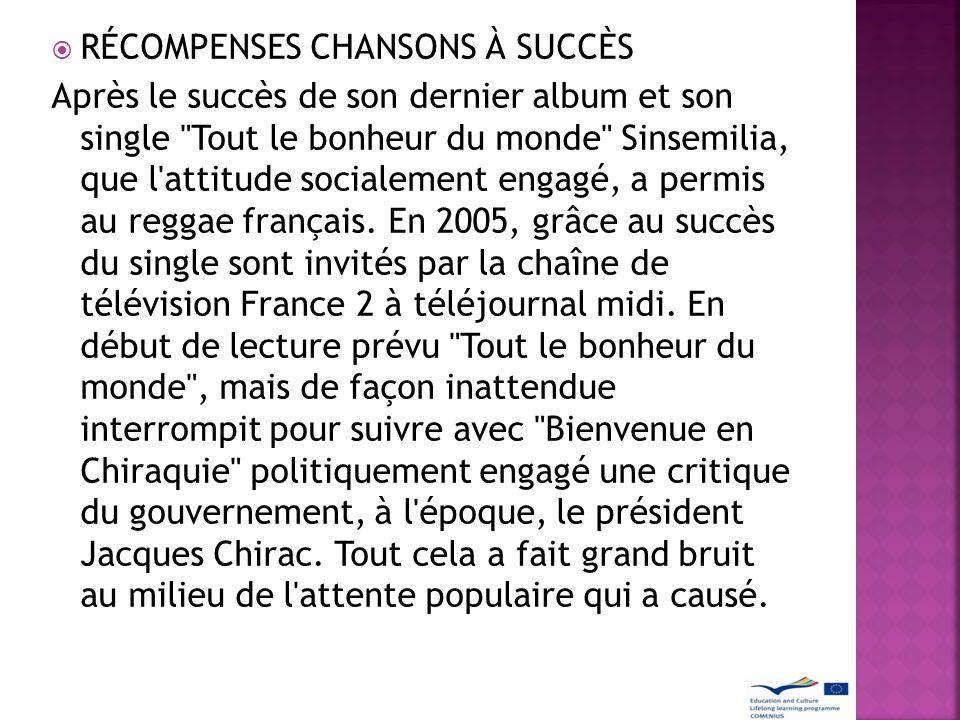 RÉCOMPENSES CHANSONS À SUCCÈS Après le succès de son dernier album et son single