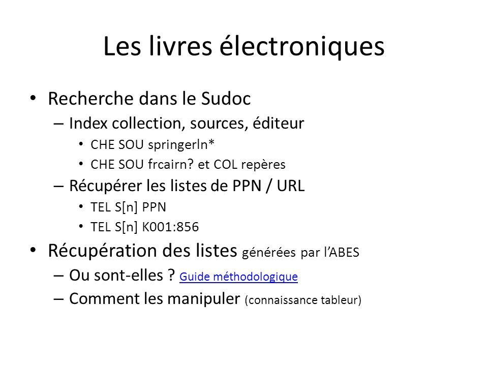 Les livres électroniques Recherche dans le Sudoc – Index collection, sources, éditeur CHE SOU springerln* CHE SOU frcairn? et COL repères – Récupérer