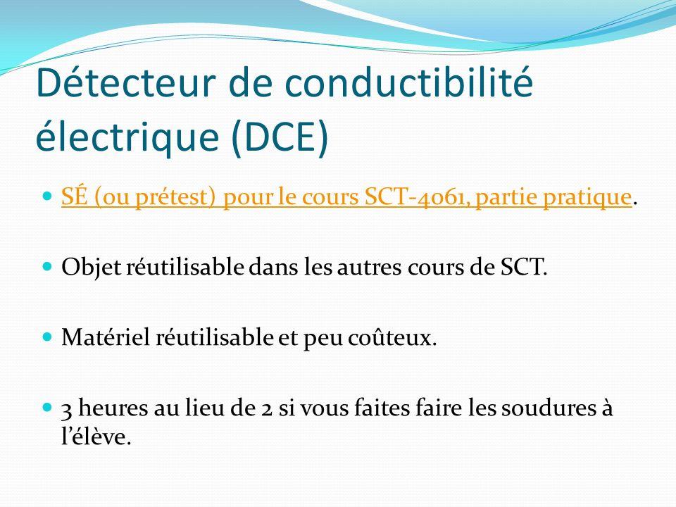 Détecteur de conductibilité électrique (DCE) SÉ (ou prétest) pour le cours SCT-4061, partie pratique. SÉ (ou prétest) pour le cours SCT-4061, partie p