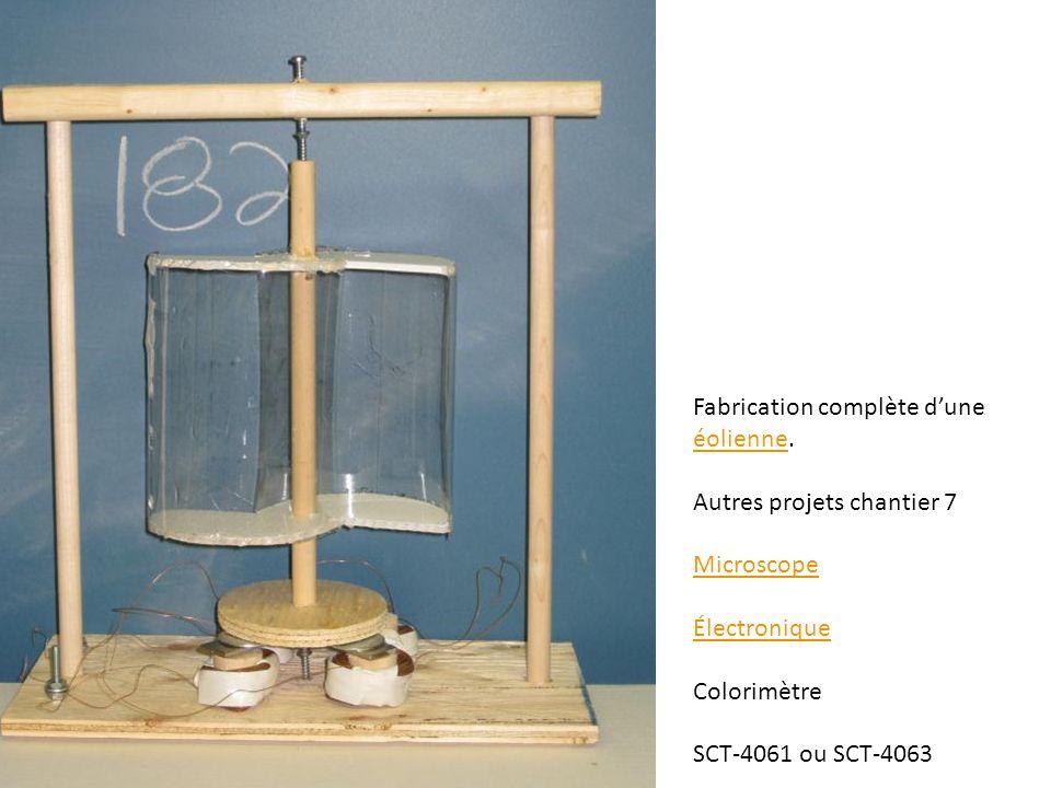 Fabrication complète dune éolienne. éolienne Autres projets chantier 7 Microscope Électronique Colorimètre SCT-4061 ou SCT-4063