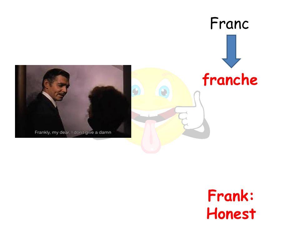 Frank: Honest franche Franc