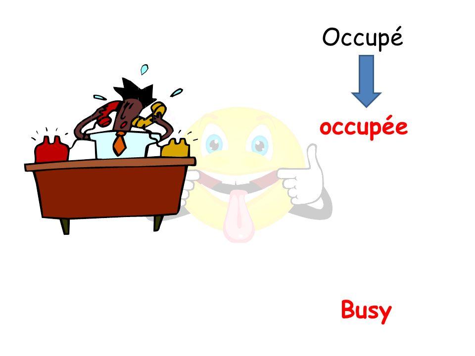 Busy occupée Occupé