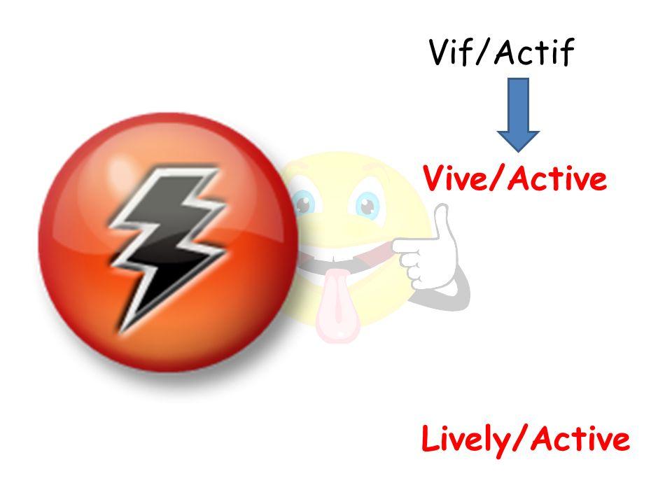 Lively/Active Vive/Active Vif/Actif