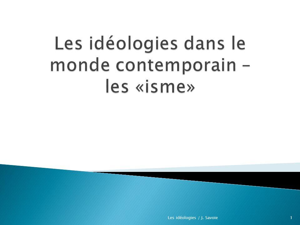 1Les idéologies / J. Savoie