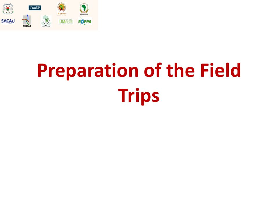 Preparation of the Field Trips