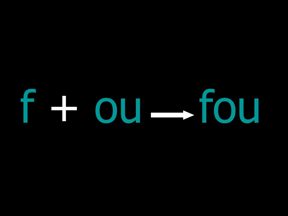 f + oufou