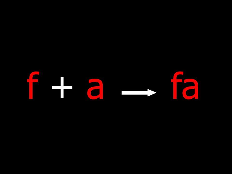 f + afa