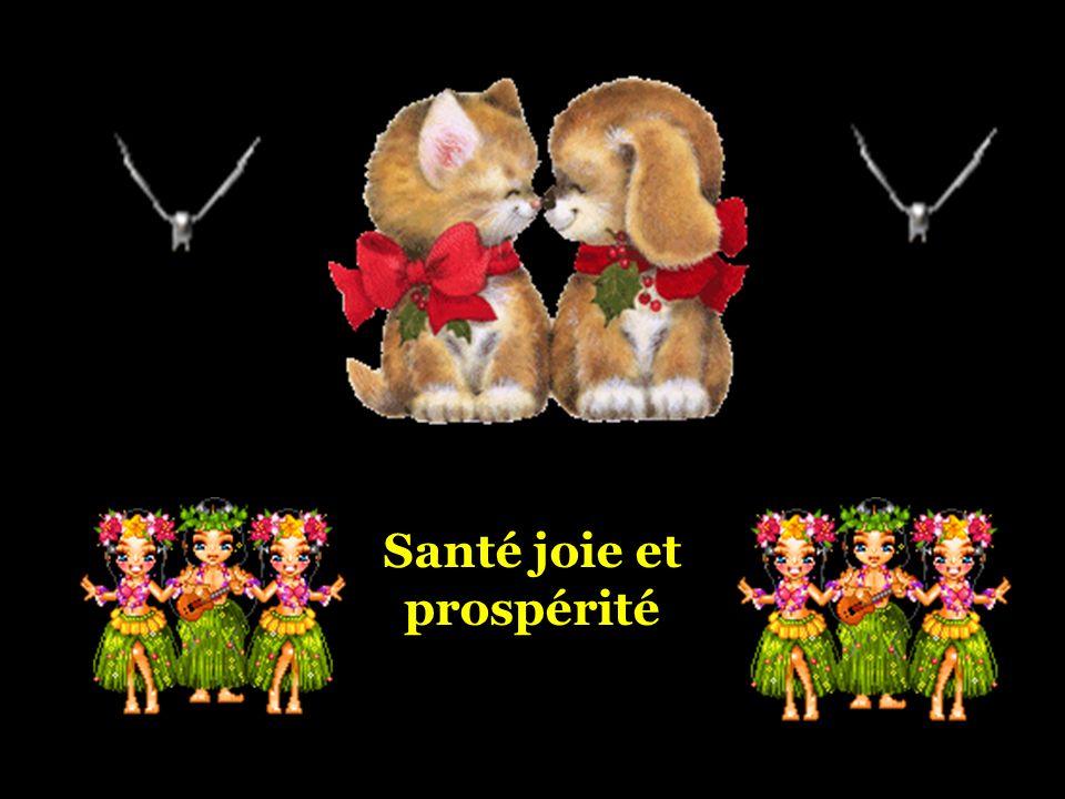 Santé joie et prospérité