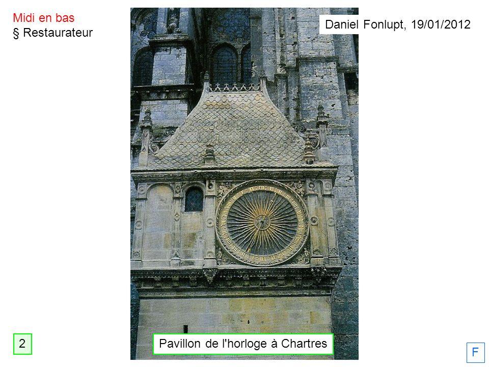 Midi en bas § Restaurateur F Daniel Fonlupt, 19/01/2012 2