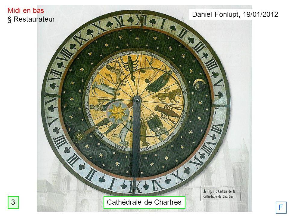 Cathédrale de Chartres Midi en bas § Restaurateur F Daniel Fonlupt, 19/01/2012 3