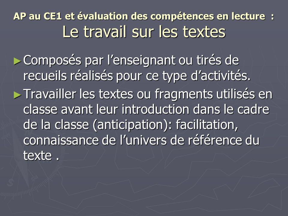 AP au CE1 et évaluation des compétences en lecture : Le travail sur les textes Composés par lenseignant ou tirés de recueils réalisés pour ce type dac