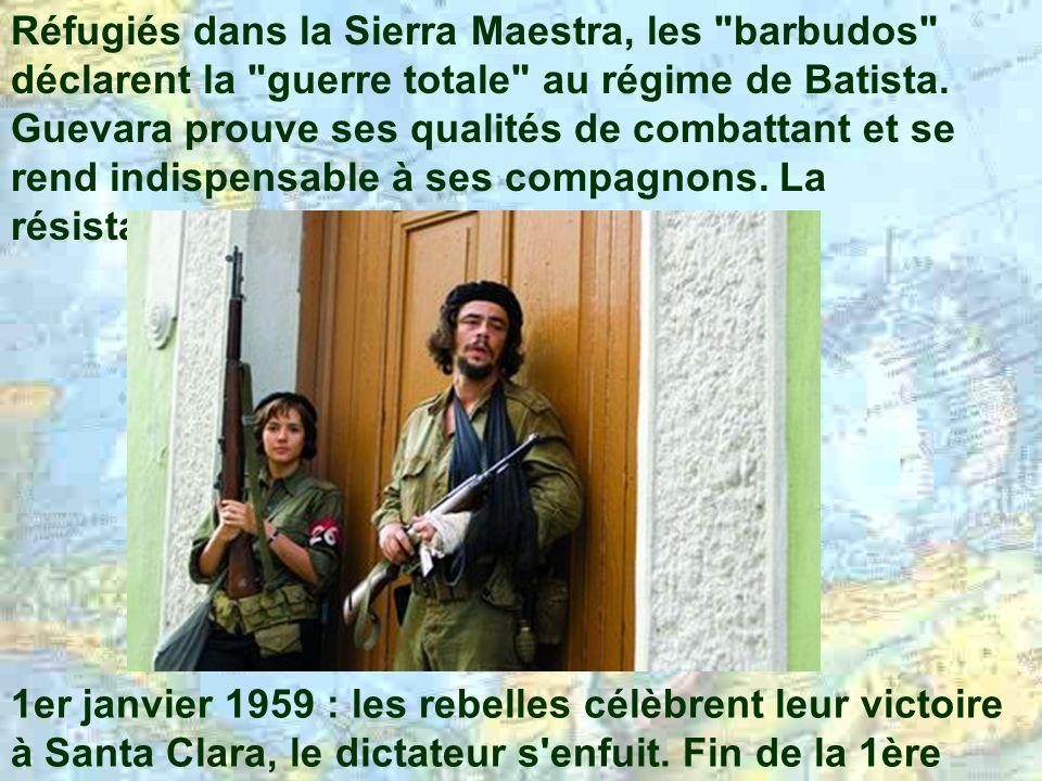 Réfugiés dans la Sierra Maestra, les barbudos déclarent la guerre totale au régime de Batista.