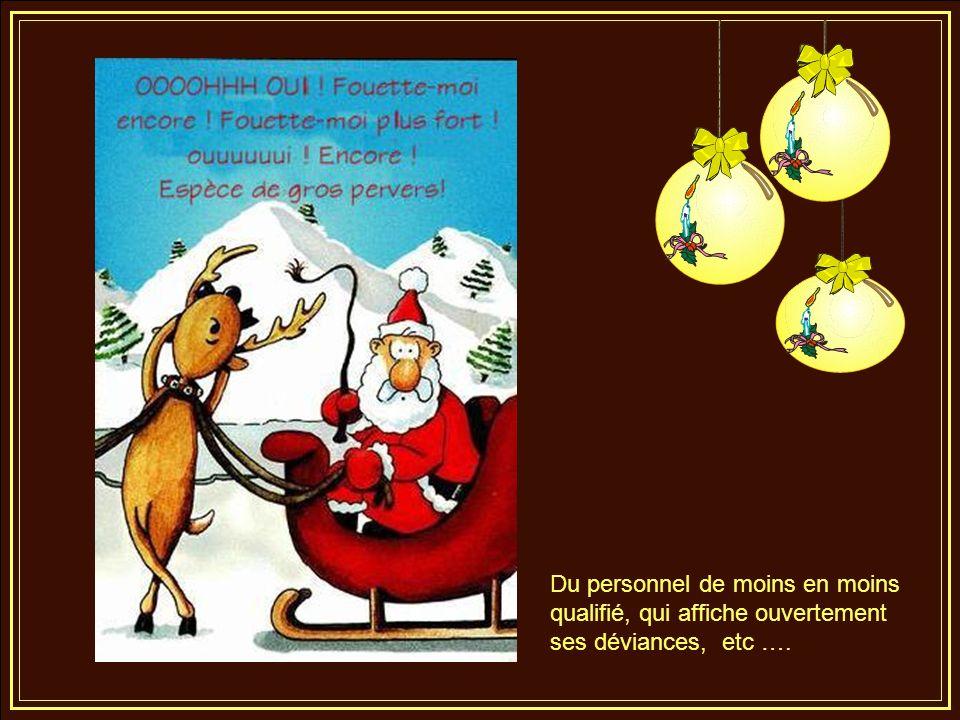 Les traditions se perdent. Les rennes sont de plus en plus capricieux …..