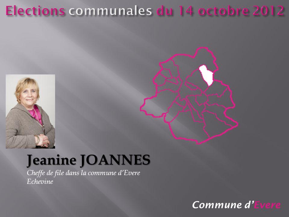 Commune dEvere Jeanine JOANNES Cheffe de file dans la commune dEvere Echevine