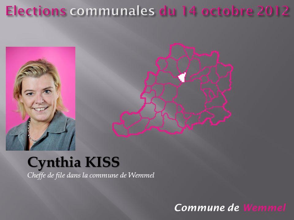 Commune de Wemmel Cynthia KISS Cheffe de file dans la commune de Wemmel