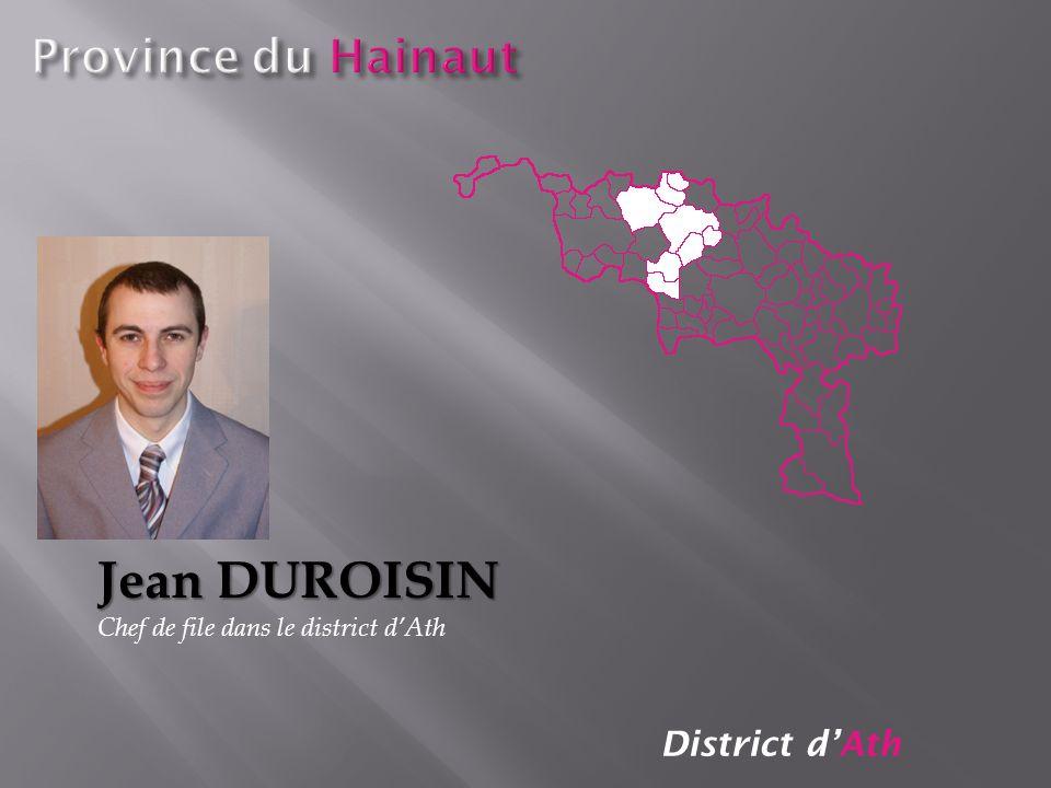 District dAth Jean DUROISIN Chef de file dans le district dAth