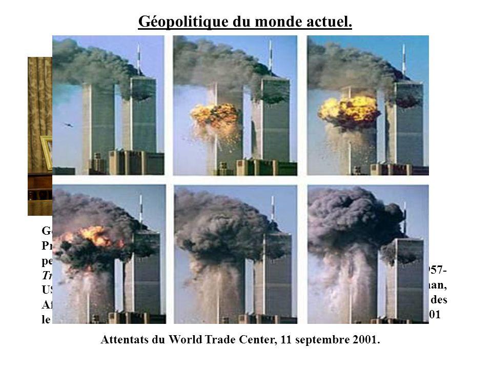 Géopolitique du monde actuel.George W.