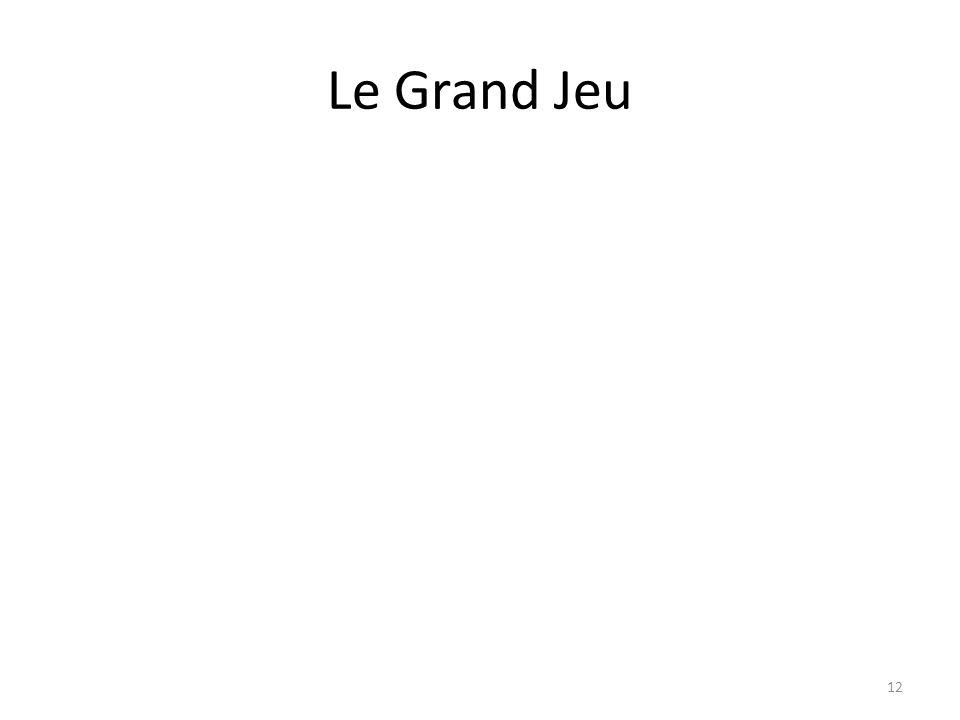 Le Grand Jeu 12