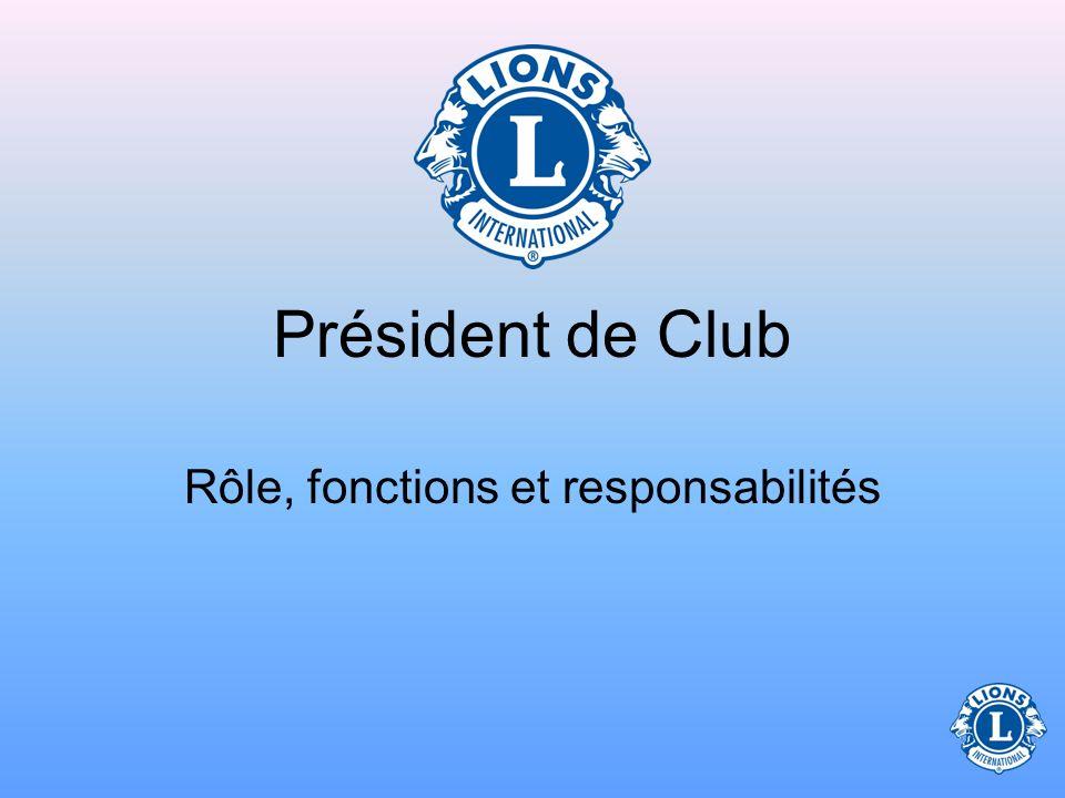 Président de Club Rôle, fonctions et responsabilités