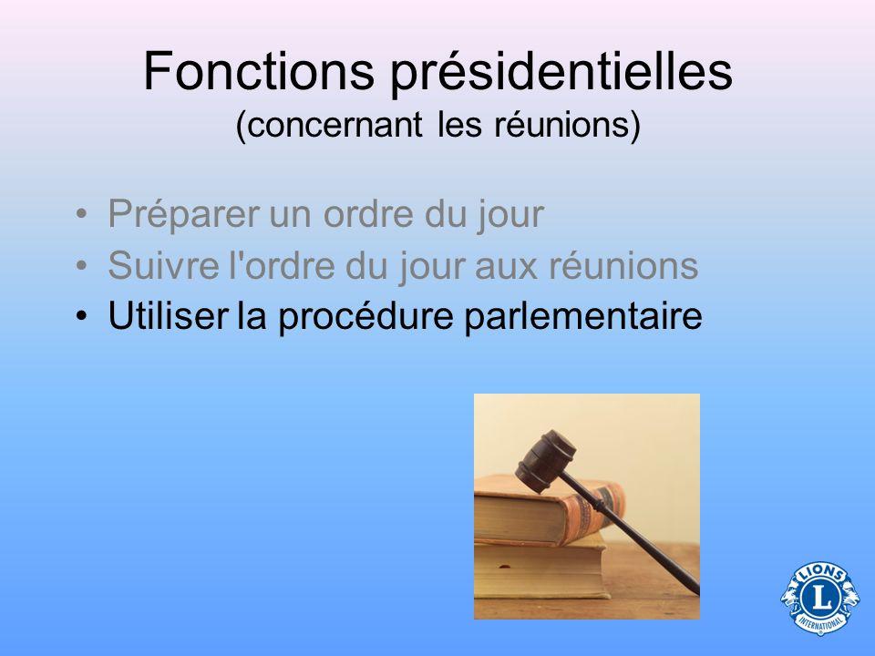 Fonctions présidentielles (concernant les réunions) Suivre le cours au Centre de Formation Lions Gestion des Réunions Gestion des Réunions Télécharger