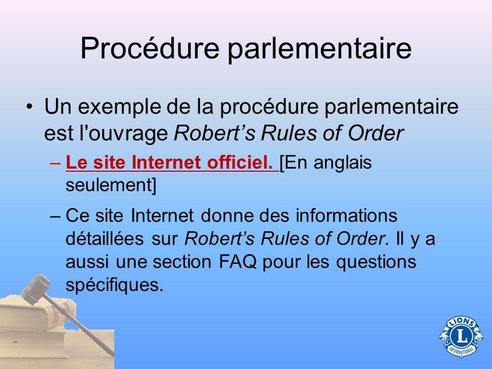 En quoi consiste la procédure parlementaire .Un ensemble de règles suivies par une assemblée.