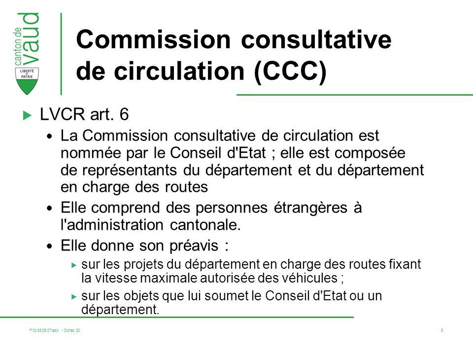 F12-83/05.07/esd - Zones 30 8 Commission consultative de circulation (CCC) LVCR art.