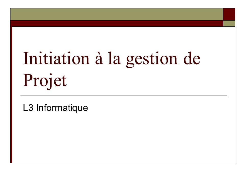 Initiation à la gestion de Projet L3 Informatique