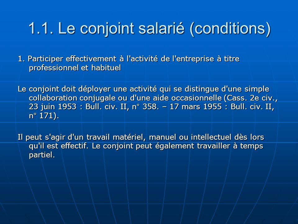 3.1.Le conjoint collaborateur (conditions) 1.