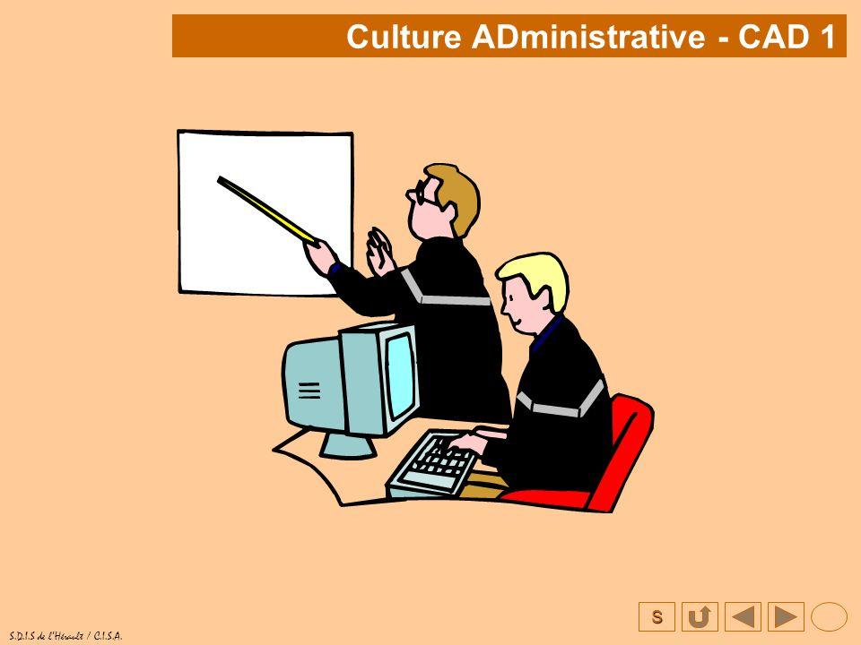 S S.D.I.S de lHérault / C.I.S.A. Culture ADministrative - CAD 1