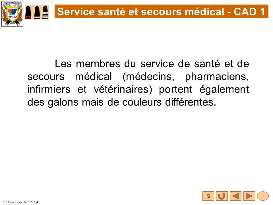 S S.D.I.S de lHérault / C.I.S.A. Les membres du service de santé et de secours médical (médecins, pharmaciens, infirmiers et vétérinaires) portent éga