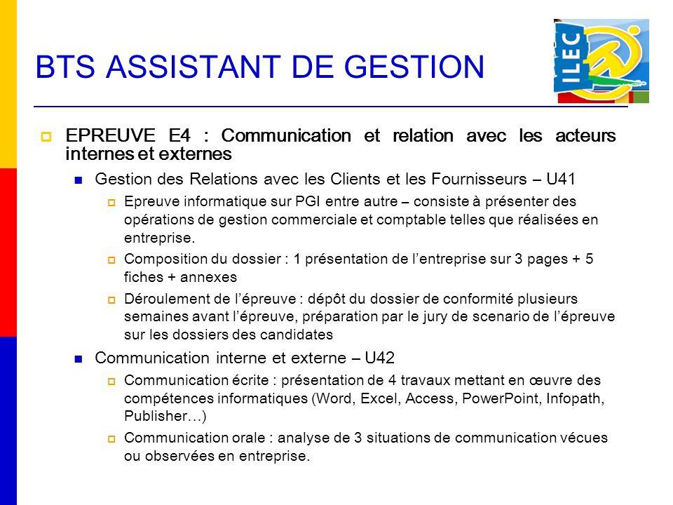 BTS ASSISTANT DE GESTION EPREUVE E4 : Communication et relation avec les acteurs internes et externes Gestion des Relations avec les Clients et les Fo
