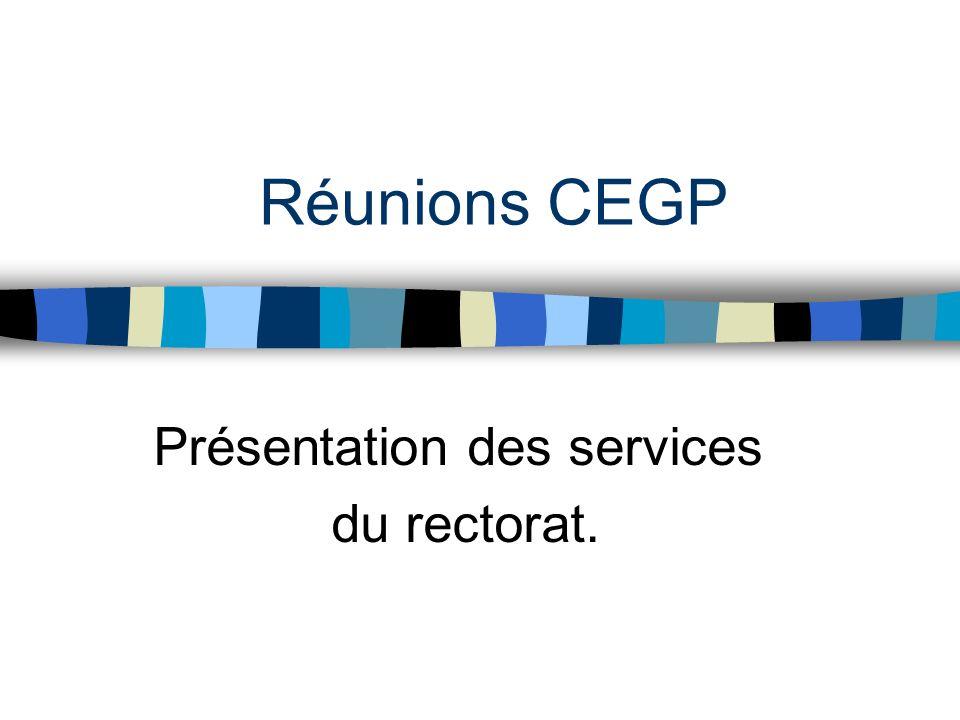 Réunions CEGP Présentation des services du rectorat.