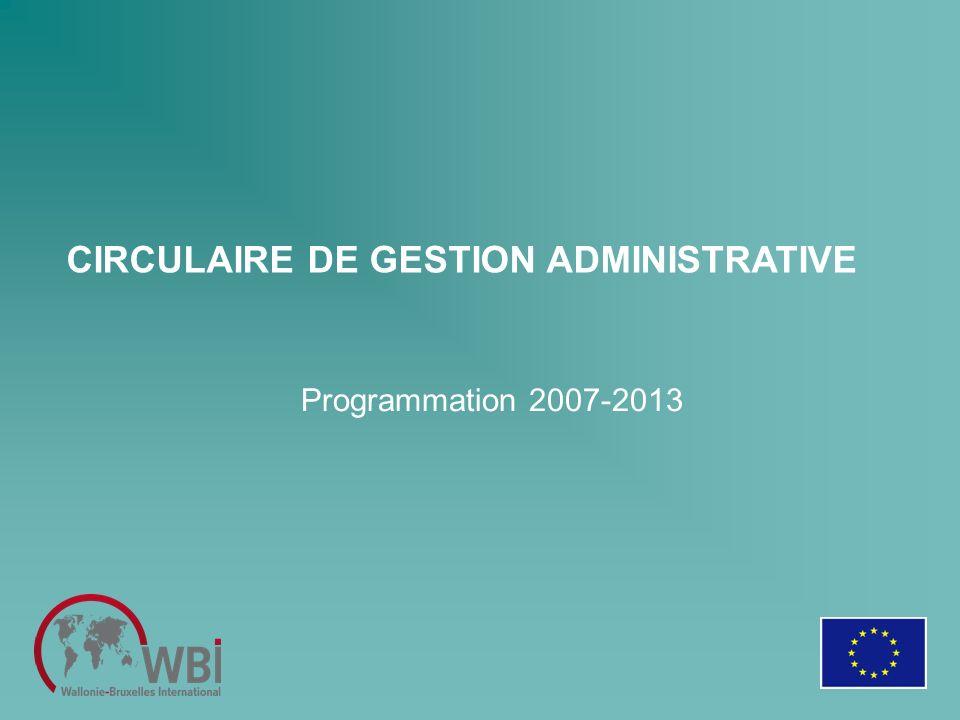 CIRCULAIRE DE GESTION ADMINISTRATIVE Programmation 2007-2013