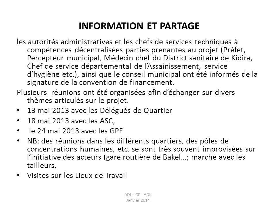 INFORMATION ET PARTAGE ADL - CP - ADK Janvier 2014 les autorités administratives et les chefs de services techniques à compétences décentralisées part