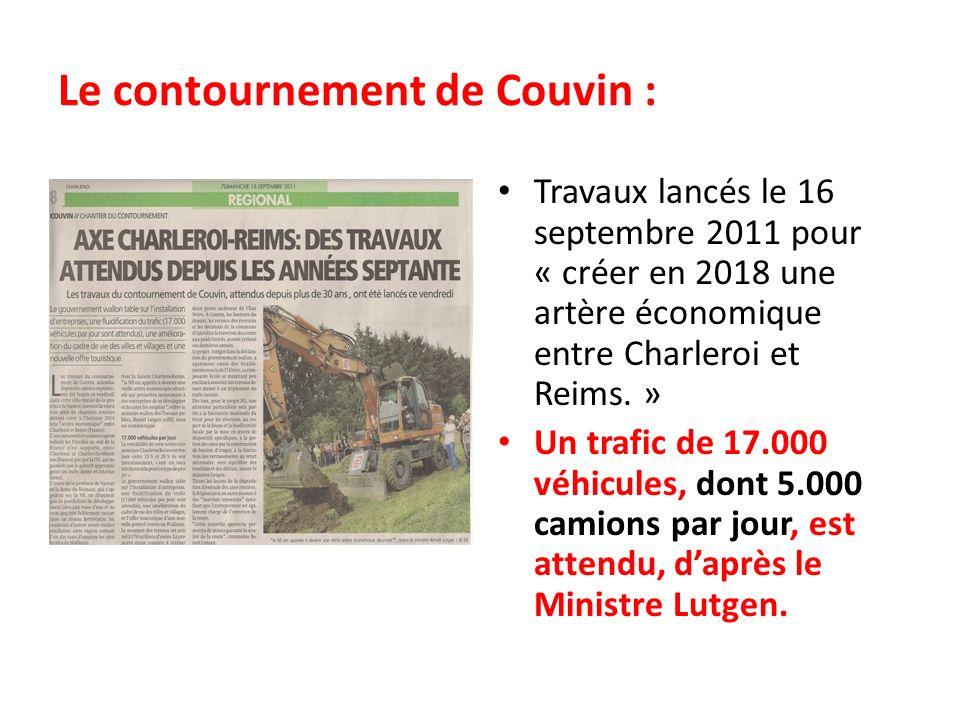 Le contournement de Couvin : Travaux lancés le 16 septembre 2011 pour « créer en 2018 une artère économique entre Charleroi et Reims. » Un trafic de 1