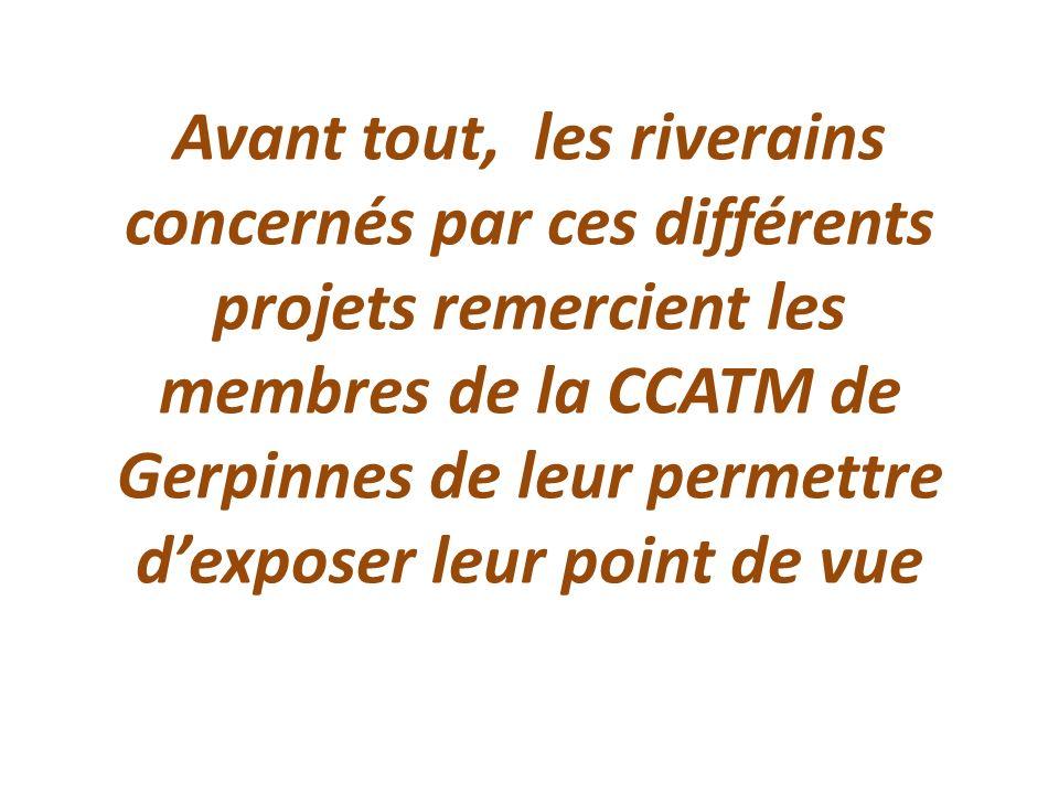 Avant tout, les riverains concernés par ces différents projets remercient les membres de la CCATM de Gerpinnes de leur permettre dexposer leur point d