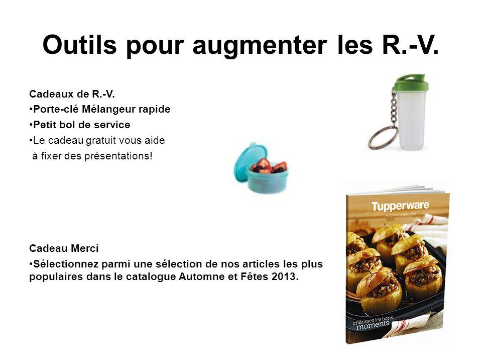 Outils pour augmenter les R.-V. Cadeaux de R.-V.