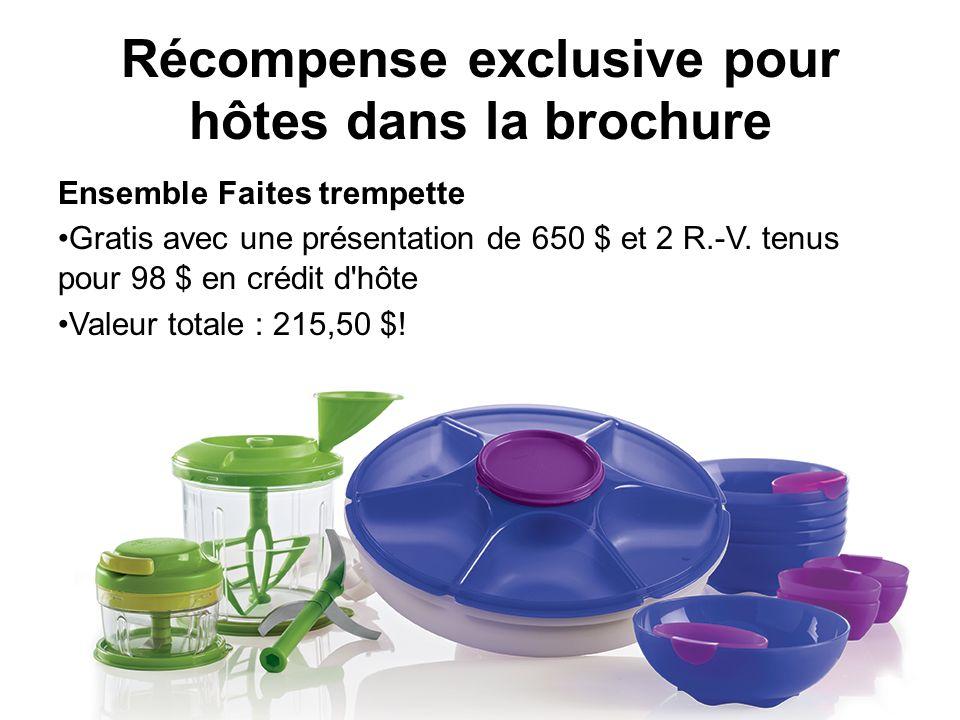Récompense exclusive pour hôtes dans la brochure Ensemble Faites trempette Gratis avec une présentation de 650 $ et 2 R.-V.