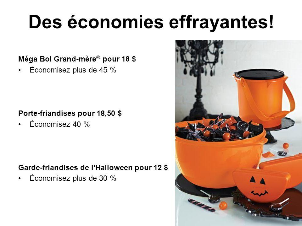Des économies effrayantes.