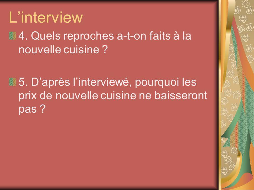 Linterview 4. Quels reproches a-t-on faits à la nouvelle cuisine .