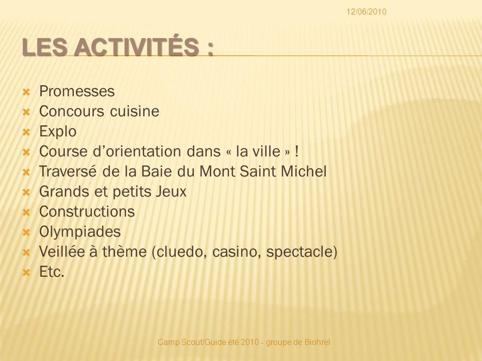 LES ACTIVITÉS : Promesses Concours cuisine Explo Course dorientation dans « la ville » .