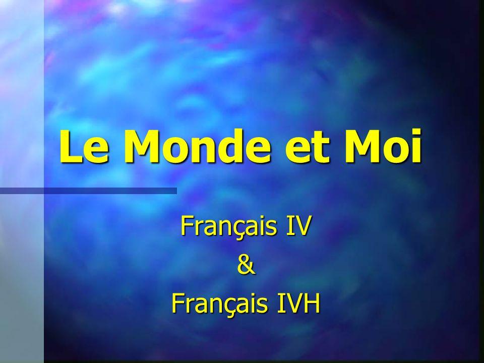 Le Monde et Moi Français IV & Français IVH