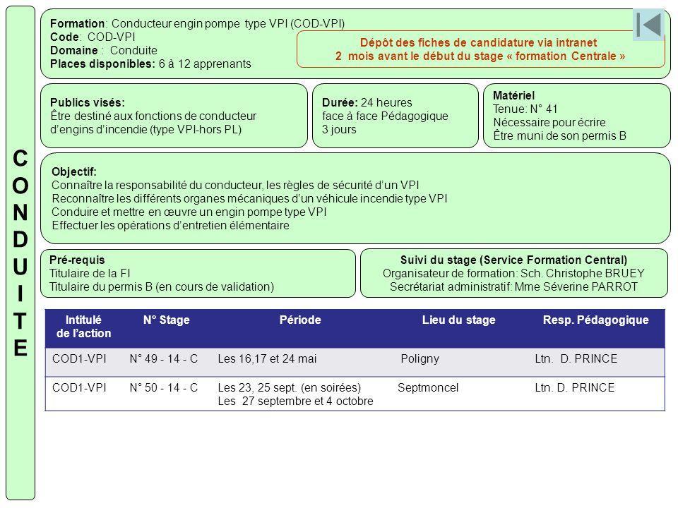 Formation: Conducteur engin pompe type VPI (COD-VPI) Code: COD-VPI Domaine : Conduite Places disponibles: 6 à 12 apprenants Publics visés: Être destin