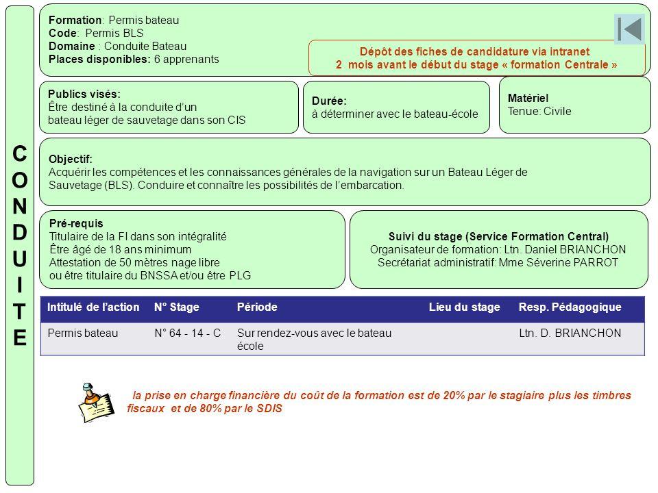 Formation: Permis bateau Code: Permis BLS Domaine : Conduite Bateau Places disponibles: 6 apprenants Publics visés: Être destiné à la conduite dun bat