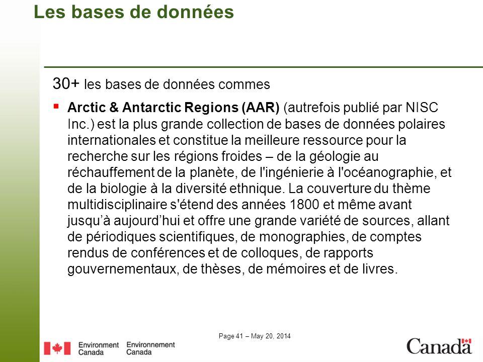 Page 41 – May 20, 2014 Les bases de données 30+ les bases de données commes Arctic & Antarctic Regions (AAR) (autrefois publié par NISC Inc.) est la p