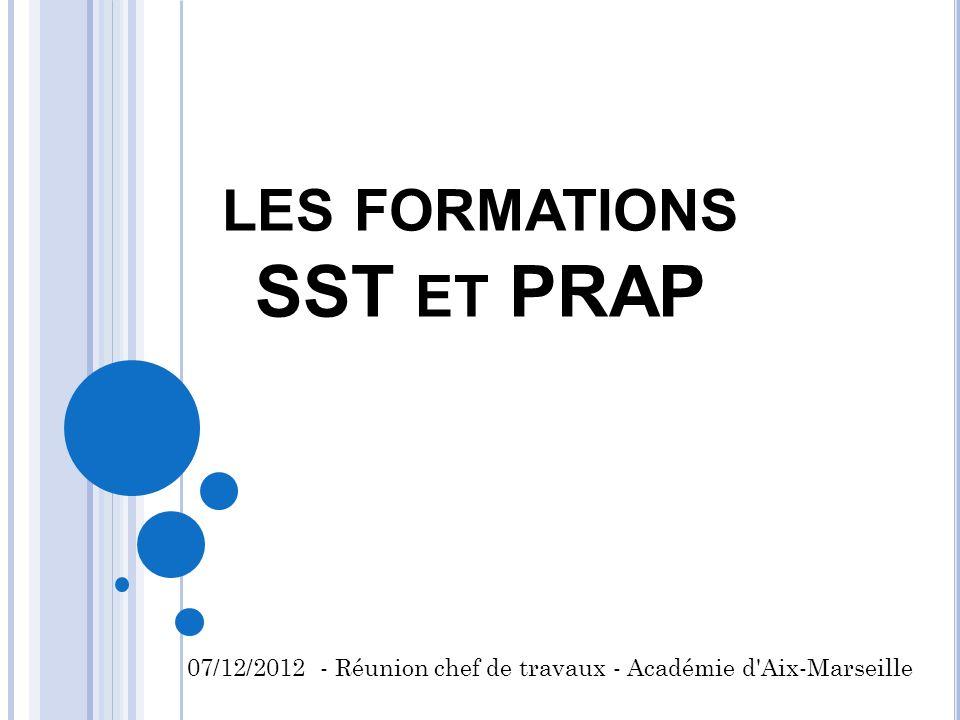LES FORMATIONS SST ET PRAP 07/12/2012 - Réunion chef de travaux - Académie d'Aix-Marseille