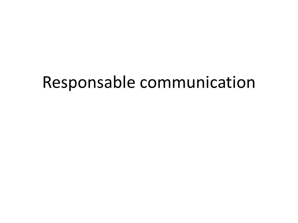Responsable communication